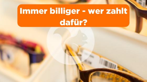 Brille - lieber billiger?